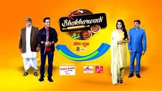 Bhakharwadi - Chatpate Rishton Ki Kahaani | Mon – Fri, 8 pm