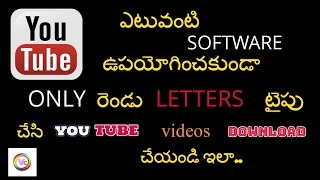 How to Download Youtube Videos With Two Letters //Youtybe video download //#VashmiCreations Tv