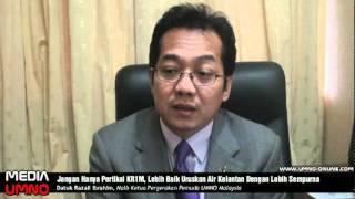 Jangan Hanya Pertikai KR1M, Lebih Baik Uruskan Air Kelantan Dengan Lebih Sempurna