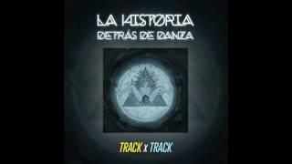 Romance con el Desapego - La Historia detrás de Danza (Track X Track)
