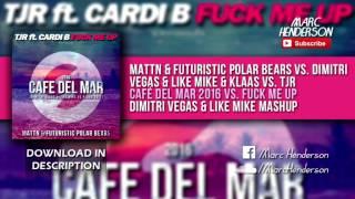 MATTN & FPB vs. DV&LM & Klaas vs. TJR - Café Del Mar 2016 vs. Fuck Me Up (DV&LM Mashup)
