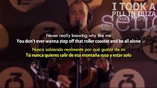Mike Posner - I Took A Pill In Ibiza (Subtitulada / Letra al Español)