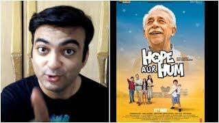 Official Trailer: HOPE AUR HUM   Naseeruddin Shah, Sonali Kulkarni