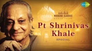 Weekend Classic Radio Show | Shrinivas Khale Special | Marathi | RJ Sanika