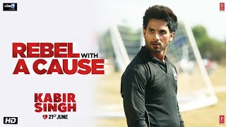 Kabir Singh Im not a Rebel Without A Cause Dialogue Promo Shahid Kapoor, Kiara Advani uploaded on 27 day(s) ago 619152 views