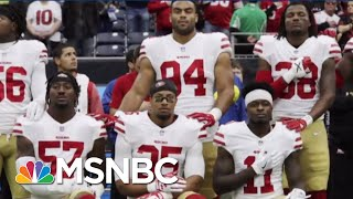 Fmr. NFL Star Slams Trump Says Players Will Fight Anthem Decision   The Beat With Ari Melber   MSNBC