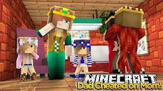 Minecraft Royal Family: MY DAD CHEATS ON MY MOM WITH RAMONA!? w/Little Kelly & Little Carly