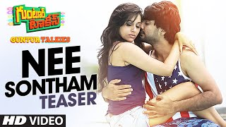 Nee Sontham Song Teaser || Guntur Talkies || Siddu Jonnalagadda, Rashmi Gautam