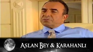 Aslan Bey & Karahanlı - Kurtlar Vadisi 55.Bölüm