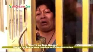 Guerra en Casa Grande , Huelga de azucareros termina en enfrentamient