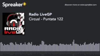 Circus! - Puntata 122