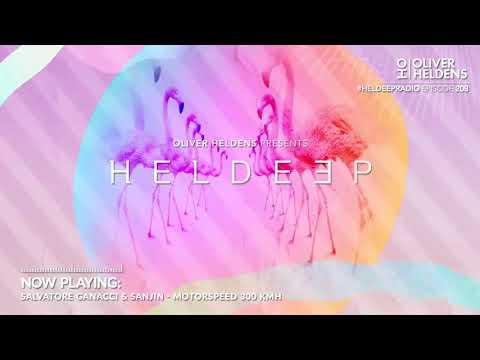Oliver Heldens - Heldeep Radio #209
