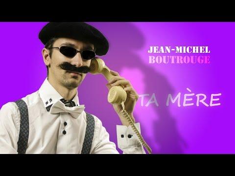 Xxx Mp4 Ta Mère Jean Michel BOUTROUGE Chanson Paillarde Pastiche Le Téléphone Pleure 3gp Sex