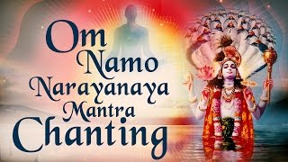 Om Namo Narayanaya Mantra Chanting For World Peace Meditation | Shri Vishnu Mantra
