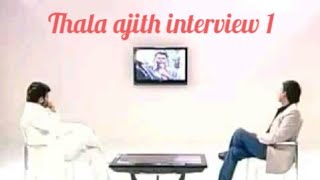 Thala ajith rare interview 1
