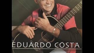 Nosso Amor É Ouro - Eduardo Costa (Coração Aberto)