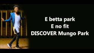 Korede Bello - Mungo Park Lyrics VERIFIED