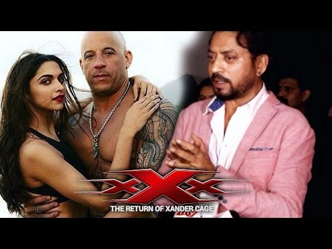 Xxx Mp4 Irrfan Khan REACTS To Deepika S XXx Return Of Xander Cage Trailer 3gp Sex