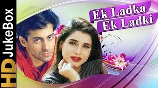 Ek Ladka Ek Ladki (1992) | Full Video Songs Jukebox | Salman Khan, Neelam