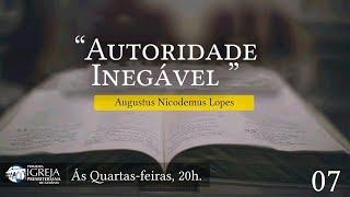 Autoridade Inegável - Augustus Nicodemus