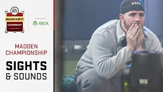 Madden 17 Championship - Sights + Sounds