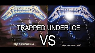 METALLICA- Trapped Under Ice RIDE THE LIGHTNING 1984 Vinyl VS. 2016 Remastered Vinyl HD