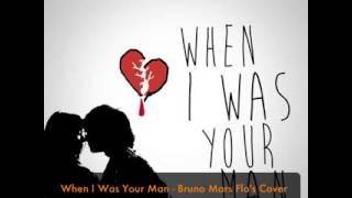 When I Was Your Man - Bruno Mars cover piano-voix par Flo