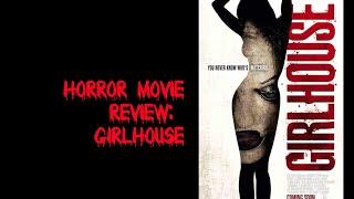 Horror Movie Review: Girlhouse