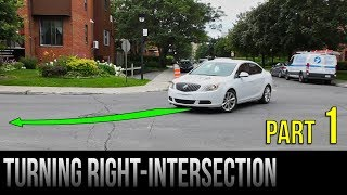 How To Turn Right At An Intersection - Part 1