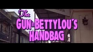 The 90s are all that month review#3:The gun in Betty Lou's handbag