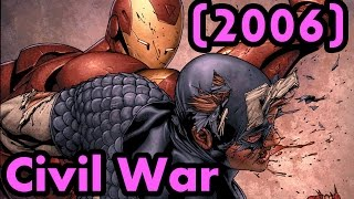 Civil War 2006 – The Complete Story