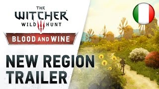 """The Witcher 3: Wild Hunt - PS4/XB1/PC - Blood and Wine """"New Region"""" Trailer (Italian)"""