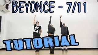 BEYONCE - 7/11 Dance TUTORIAL | @MattSteffanina Choreography (How To: Hip Hop)