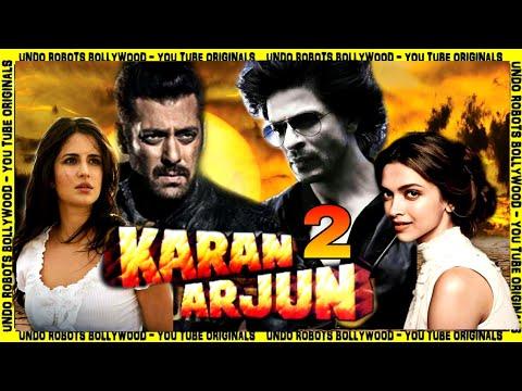 Karan Arjun 2   Salman Khan   Shahrukh Khan   Deepika Padukone   Katrina Kaif