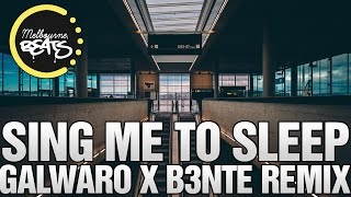 Alan Walker - Sing Me To Sleep (Galwaro x B3nte Remix)