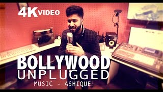 Bollywood Unplugged Mashup (Cover by Ashique)