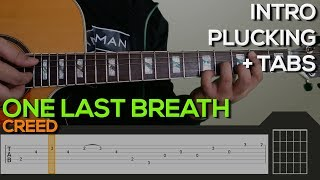 Creed - One Last Breath Guitar Tutorial [INTRO + TABS]