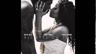 Meek Mill - All Eyes On You Lyrics