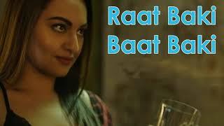 Raat Baaki Baat Baaki Video Song Ittefaq 2017 Hindi Movie Song