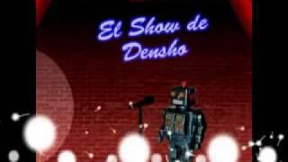 El Show de Densho 58 - Feat Filemón - 1ra Parte
