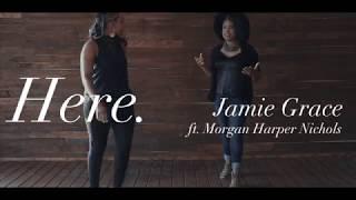 Jamie Grace - Here ft. Morgan Harper Nichols (Official Lyric Video)