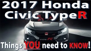 2017 Honda Civic Type R: Things YOU need to KNOW!