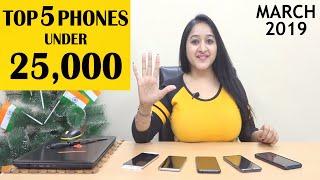 Top 5 Phones Under 25000 in March 2019