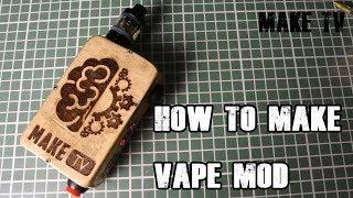 How to make a powerful vape mod
