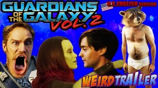 GUARDIANS OF THE GALAXY VOL.2 Weird Trailer ( U.S. Version ) | FUNNY SPOOF PARODY by Aldo Jones