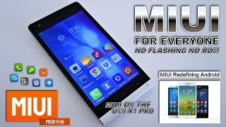 MIUI for all Androids! Tested on UMI X1 Pro MTK6582