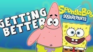 Spongebob is Getting BETTER!
