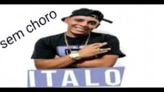 MC italo Sem choro 2016