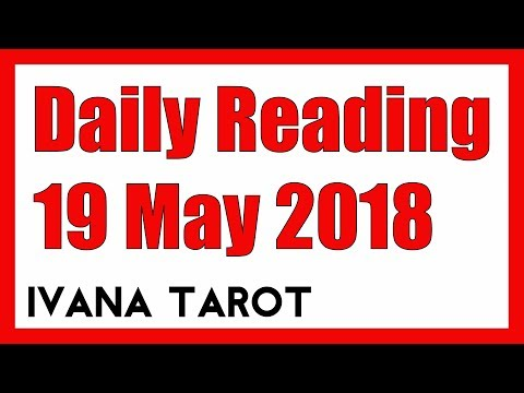 💖  Spice of Love - Daily Tarot Reading 19 May 2018