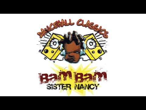 Download Sister Nancy - Bam Bam [Official Audio]